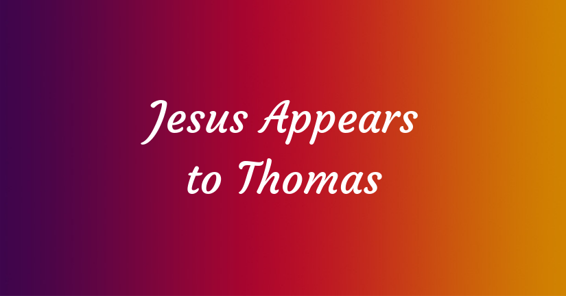 Jesus Appears to Thomas